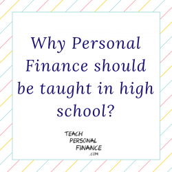 Why Personal Finance should be taught in high school