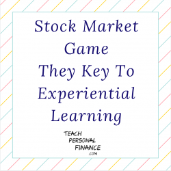 Stock Market Game – They Key To Experiential Learning
